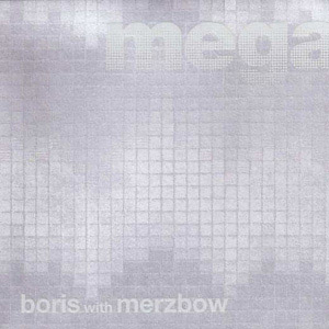 Boris - Megatone
