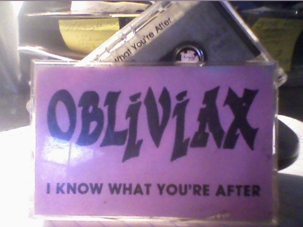 Obliviax - I Know What You're After