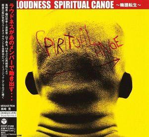 Loudness - Spiritual Canoe ~輪廻転生~