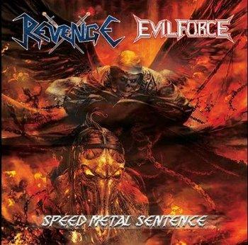 Revenge / Evil Force - Speed Metal Sentence
