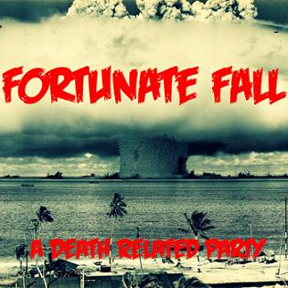 Fortunate Fall - A Death Related Party