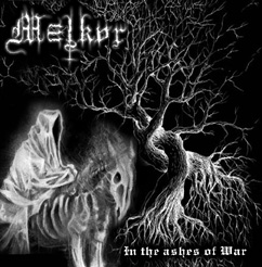 Melkor - In the Ashes of War