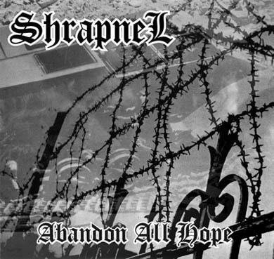 Shrapnel - Abandon All Hope