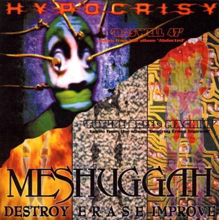 Meshuggah / Hypocrisy - Roswell 47 / Future Breed Machine
