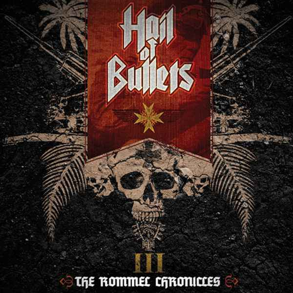 Hail of Bullets - III: The Rommel Chronicles