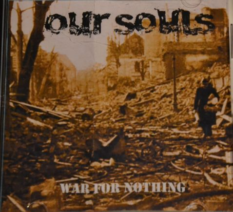 Our Souls - War for Nothing