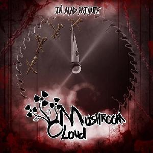 Mushroom Cloud - In Mad Minute