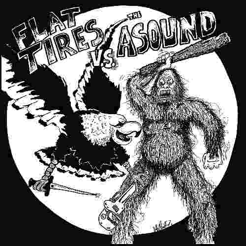 The Asound - Flat Tires vs. The Asound