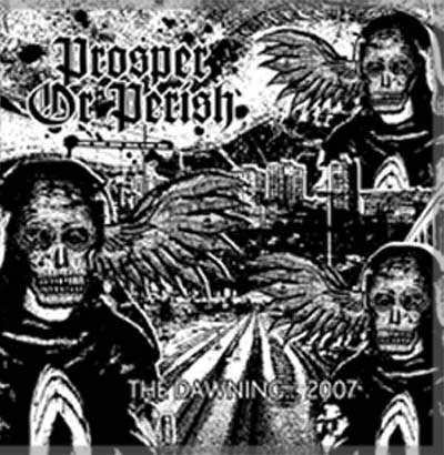 Prosper or Perish - The Dawning