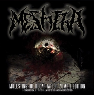Meshiha - Molesting the Decapitated - Zombie Edition