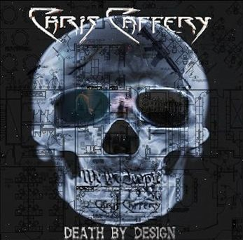 Chris Caffery - Death by Design