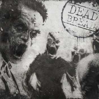 Dead Bread - Hatred Slice