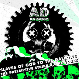Ad Hominem - Slaves of God to the Gallows (The Preemptive Strike 0.1 Reworks)