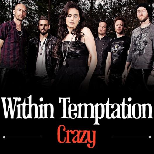 Within Temptation - Crazy