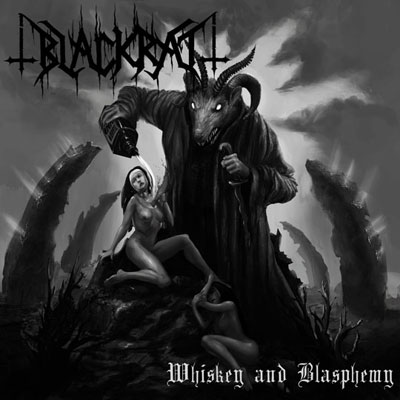 Blackrat - Whiskey and Blasphemy