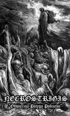 Necrostrigis - Odwieczna potęga podziemi