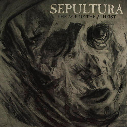Sepultura - The Age of the Atheist