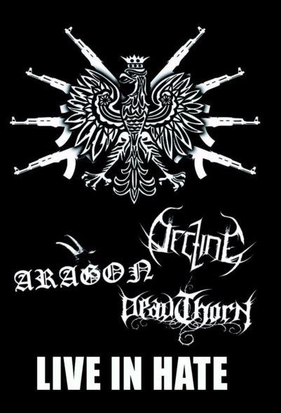 Decline / Deadthorn / Aragon - Live in Hate