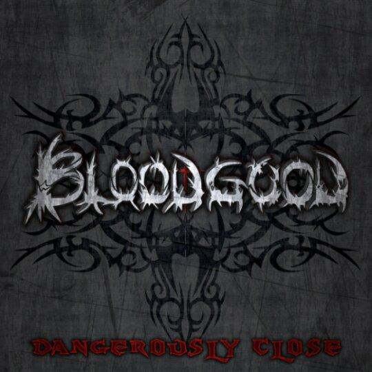 Bloodgood - Dangerously Close