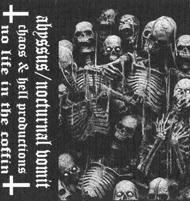 Nocturnal Vomit / Abyssus - No Life in the Coffin