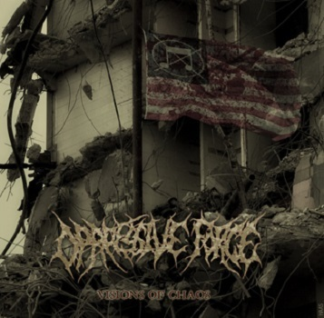 Oppressive Force - Visions of Chaos