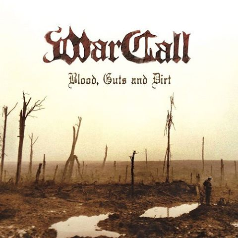 WarCall - Blood, Guts and Dirt