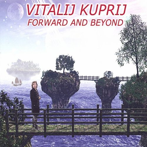 Vitalij Kuprij - Forward and Beyond