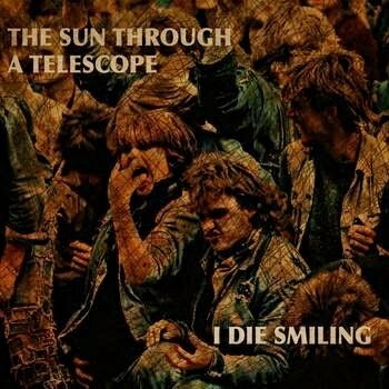 The Sun Through a Telescope - I Die Smiling