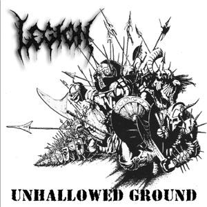 Legion - Unhallowed Ground