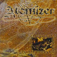 Atomizer - Death - Mutation - Disease - Annihilation
