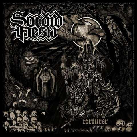 Sordid Flesh - Torturer