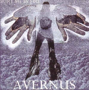 Avernus - Bury Me in Fire