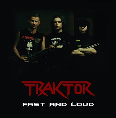 Traktor - Fast and Loud