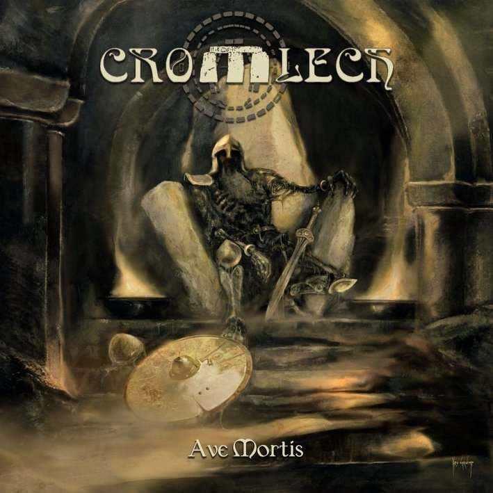 Cromlech - Ave Mortis