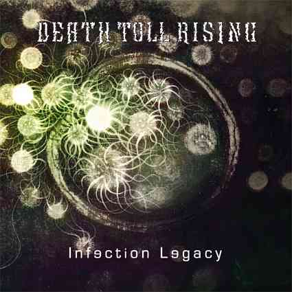 Death Toll Rising - Infection Legacy