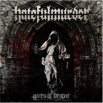 Hatefulmurder - Gates of Despair