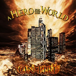 A Hero for the World - On Fire
