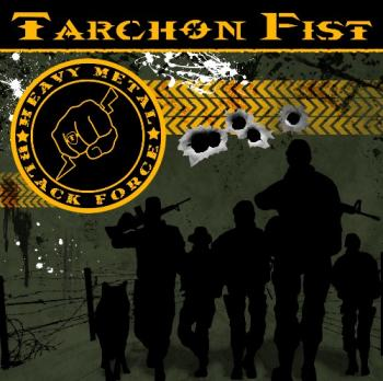 Tarchon Fist - Heavy Metal Black Force