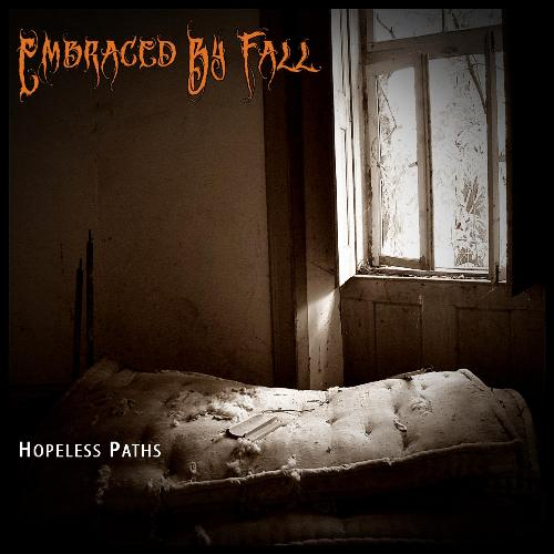 Embraced by Fall - Hopeless Paths