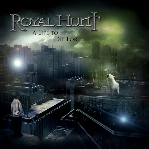 Royal Hunt - A Life to Die For