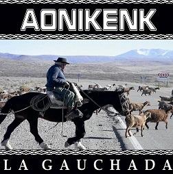 Aonikenk - La Gauchada