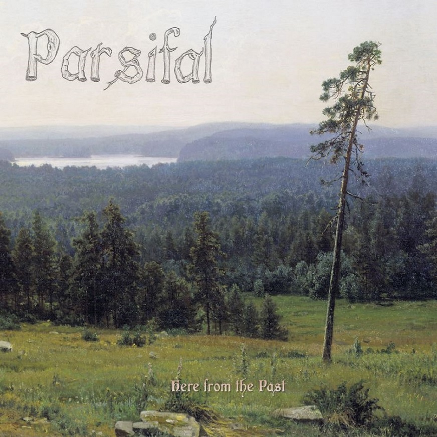 Parsifal - Here from the Past