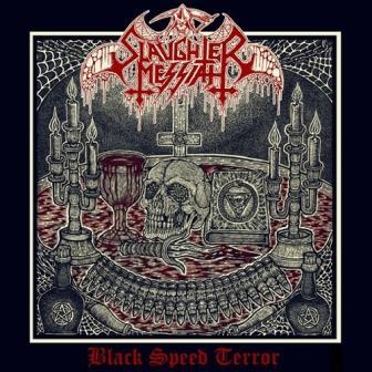 Slaughter Messiah - Black Speed Terror