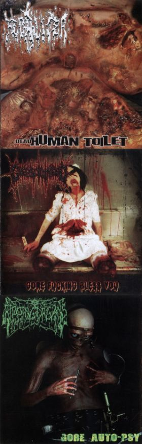 Fecalizer / Goresplattered - Dead Human Toilet / Gore Fucking Bless You / Gore Auto-psy