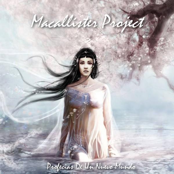 MacAllister Project - Profecías de un nuevo mundo