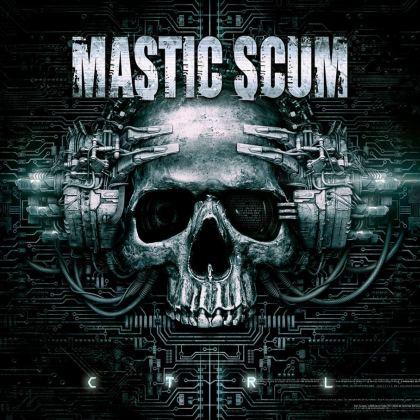 Mastic Scum - C T R L