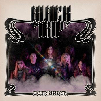 Black Trip - Goin' Under