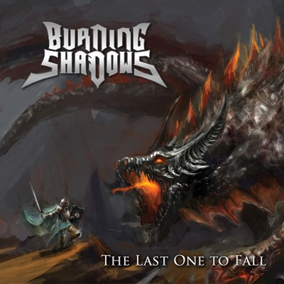 Burning Shadows - The Last One to Fall