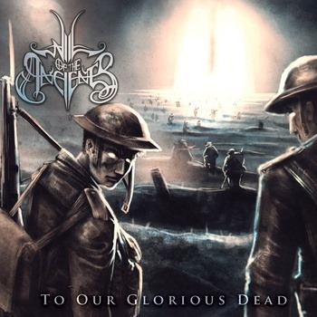 Will of the Ancients - To Our Glorious Dead