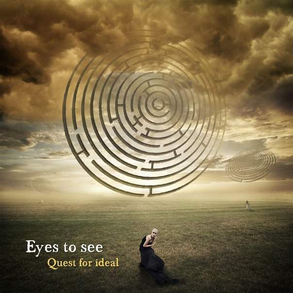 Eyes to See - Quest for Ideal
